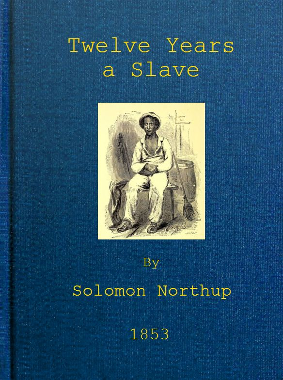 Cover of the book Twelve years a slave by Solomon Northup