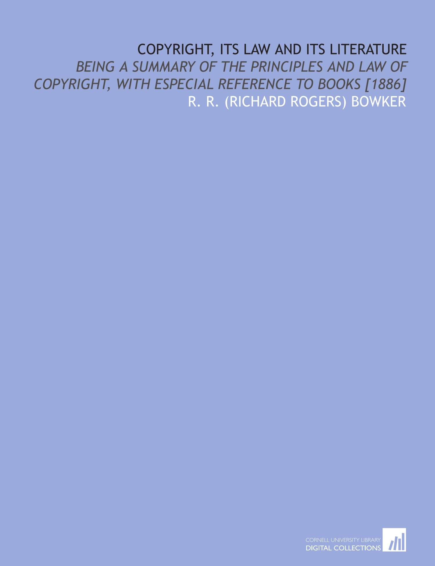 cover for book Copyright, its law and its literature