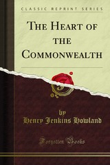 Cover of the book The heart of the commonwealth; (Volume 2) by Henry Jenkins Howland