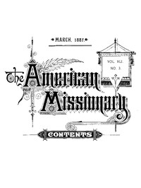 cover for book The American Missionary — Volume 41, No. 03, March, 1887