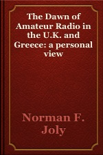 cover for book The Dawn of Amateur Radio in the U.K. and Greece: A Personal View