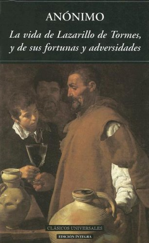 Cover of the book The Life of Lazarillo of Tormes: His Fortunes and Misfortunes as Told by Himself by Anonymous