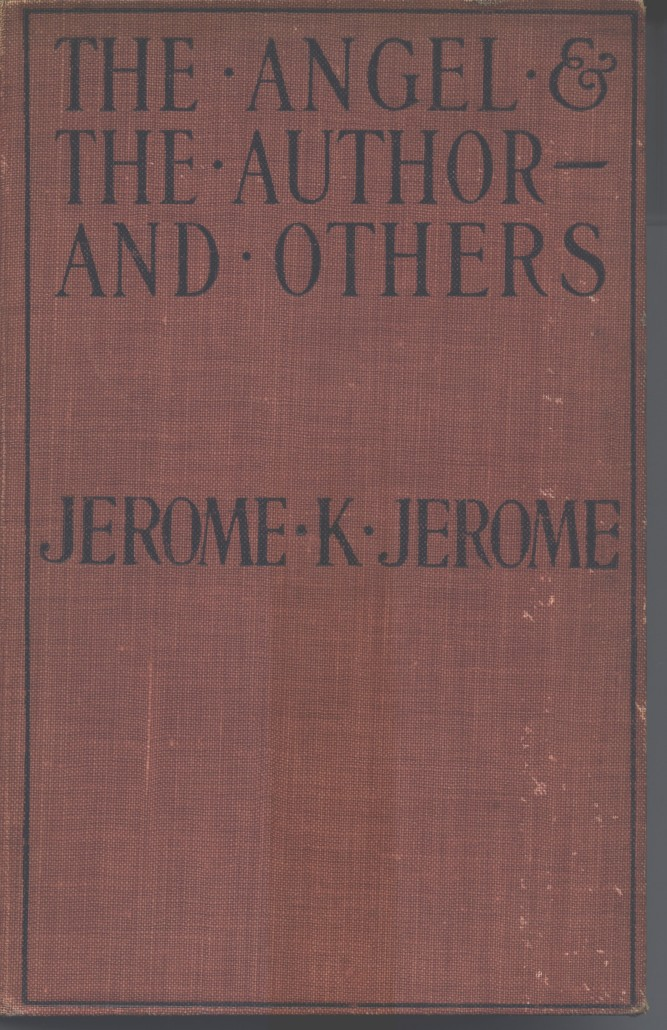 Cover of the book The Angel and the Author, and Others by Jerome K. (Jerome Klapka) Jerome