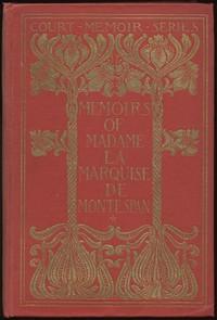 Cover of the book Memoirs of Madame la Marquise de Montespan — Complete by Françoise-Athénaïs de Rochechouart de