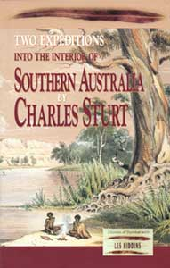 Cover of the book Two Expeditions into the Interior of Southern Australia — Complete by Charles Sturt