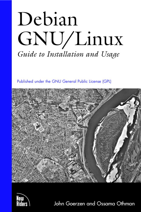 Cover of the book Debian GNU/Linux : Guide to Installation and Usage by Ossama Othman
