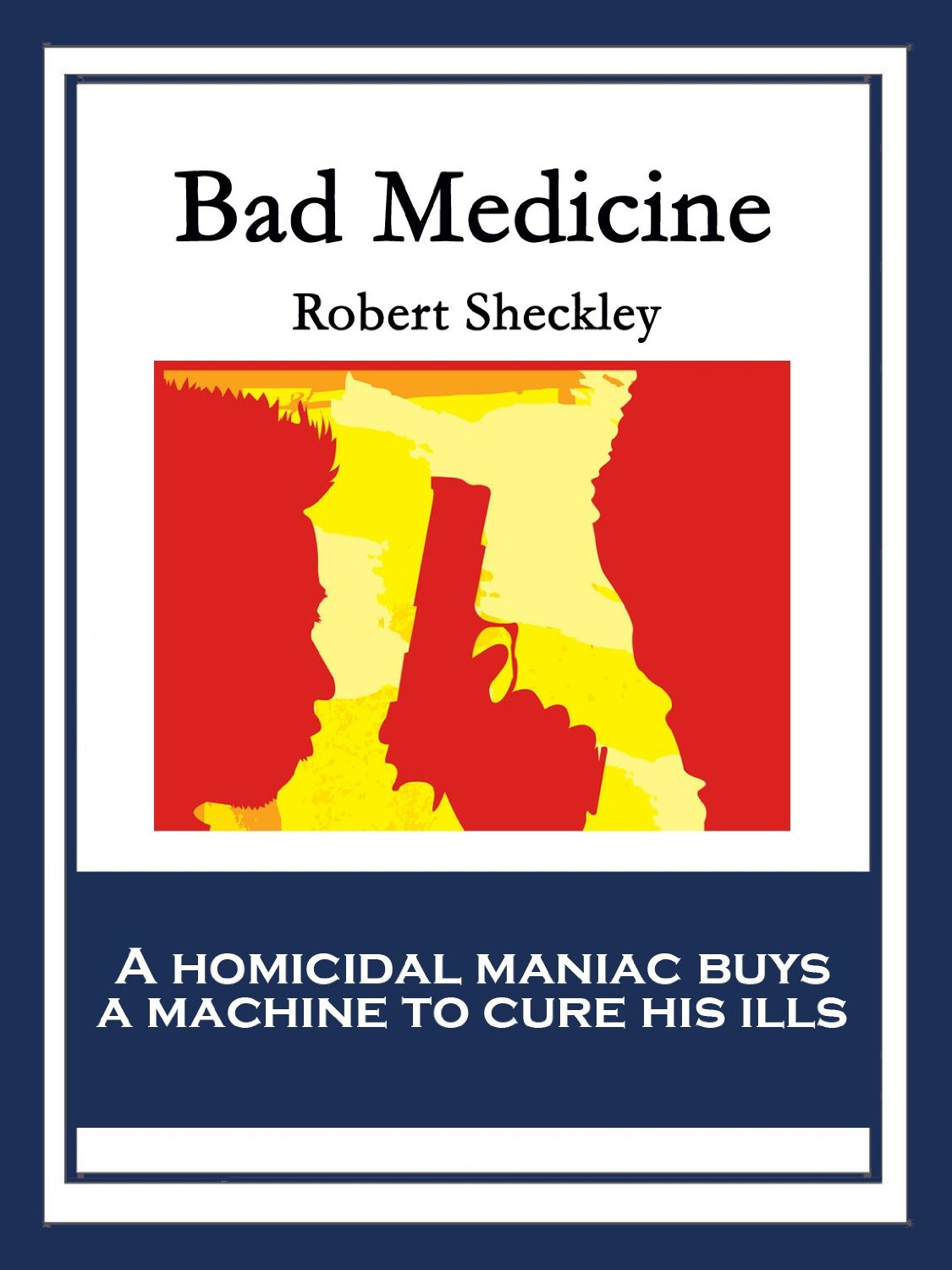 Cover of the book Bad Medicine by Robert Sheckley