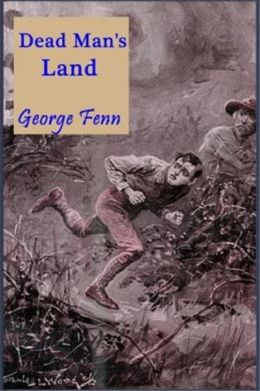 Cover of the book Dead Man's Land by George Manville Fenn
