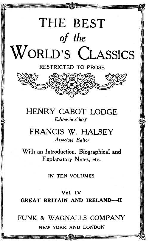Cover of the book The Best of the World's Classics, Restricted to Prose, Vol. VI (of X)—Great Britain and Ireland IV by Henry Cabot Lodge