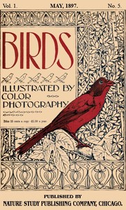 Cover of the book Birds, Illustrated by Color Photography, Vol. 1, No. 5 by Various