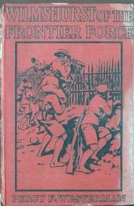 Cover of the book Wilmshurst of the Frontier Force by Percy F. (Percy Francis) Westerman
