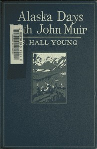 Cover of the book Alaska Days with John Muir by Samual Hall Young