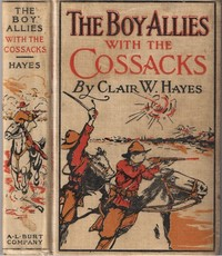 Cover of the book The Boy Allies with the Cossacks; Or, A Wild Dash over the Carpathians by Clair W. (Clair Wallace) Hayes