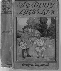 Cover of the book A Sunny Little Lass by Evelyn Raymond