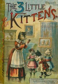Cover of the book The 3 Little Kittens by Anonymous