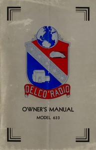 Cover of the book Delco Radio Owner's Manual Model 633; Delcotron Generator Installation by Delco-Remy Corporation