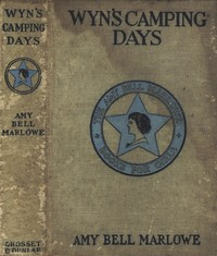 Cover of the book Wyn's Camping Days; Or, The Outing of the Go-Ahead Club by Amy Bell Marlowe