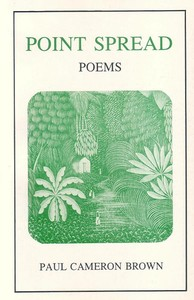 Cover of the book Point Spread Poems by Paul Cameron Brown