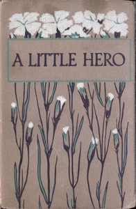 Cover of the book A Little Hero by H. Musgrave