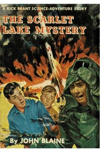 Cover of the book The Scarlet Lake Mystery: A Rick Brant Science-Adventure Story by Harold L. (Harold Leland) Goodwin