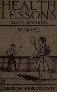 Cover of the book Health Lessons, Book 1 by Alvin Davison