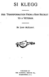 Cover of the book Si Klegg, Book 1 by John McElroy