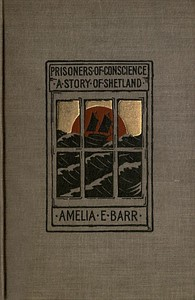 Cover of the book Prisoners of Conscience by Amelia E. Barr