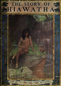 Cover of the book The Story of Hiawatha, Adapted from Longfellow by Henry Wadsworth Longfellow