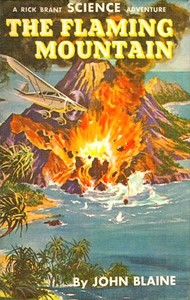 Cover of the book The Flaming Mountain: A Rick Brant Science-Adventure Story by Harold L. (Harold Leland) Goodwin
