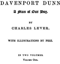 Cover of the book Davenport Dunn, a Man of Our Day. Volume 1 (of 2) by Charles James Lever
