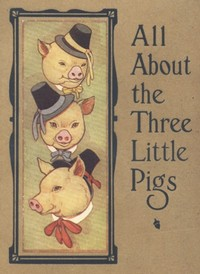 Cover of the book All About the Three Little Pigs by Anonymous