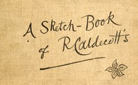 Cover of the book A Sketch-Book of R. Caldecott's by Randolph Caldecott
