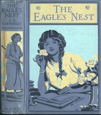 Cover of the book The Eagle's Nest by S. E. Cartwright
