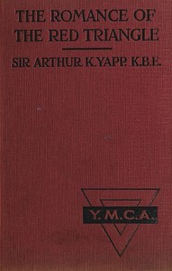 Cover of the book The Romance of the Red Triangle by Arthur K. (Arthur Keysall) Yapp