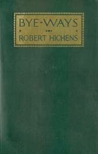 Cover of the book Bye-Ways by Robert Hichens