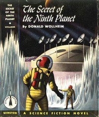 Cover of the book The Secret of the Ninth Planet by Donald A. Wollheim