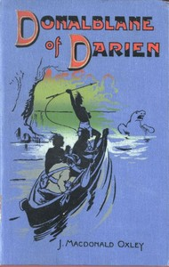 Cover of the book Donalblane of Darien by J. Macdonald (James Macdonald) Oxley