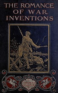 Cover of the book The Romance of War Inventions by Thomas W. Corbin