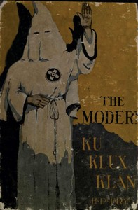 Cover of the book The Modern Ku Klux Klan by Henry P. (Henry Peck) Fry