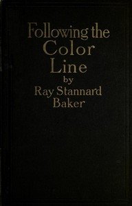 Cover of the book Following the Color Line by Ray Stannard Baker