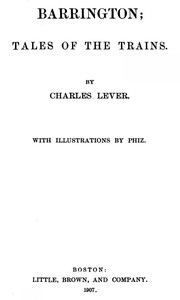 Cover of the book Barrington. Volume 1 (of 2) by Charles James Lever