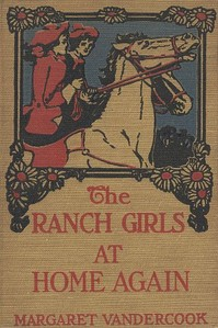 Cover of the book The Ranch Girls at Home Again by Margaret Vandercook