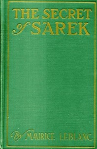 Cover of the book The Secret of Sarek by Maurice Leblanc