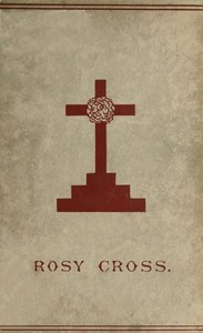 Cover of the book Mysteries of the Rosie Cross by Anonymous