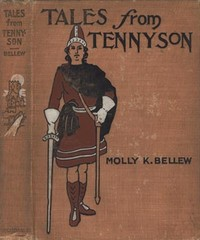 Cover of the book Tales from Tennyson by Alfred Tennyson Tennyson
