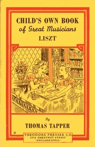 Cover of the book Franz Liszt : The Story of a Boy Who Became a Great Pianist and Teacher by Thomas Tapper