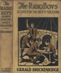 Cover of the book The Radio Boys' Search for the Inca's Treasure by Gerald Breckenridge