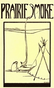 Cover of the book Prairie Smoke, A Collection of Lore of the Prairies by Melvin Randolph Gilmore