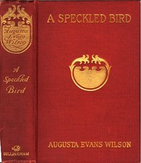 Cover of the book A Speckled Bird by Augusta J. (Augusta Jane) Evans