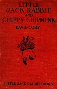 Cover of the book Little Jack Rabbit and Chippy Chipmunk by David Cory